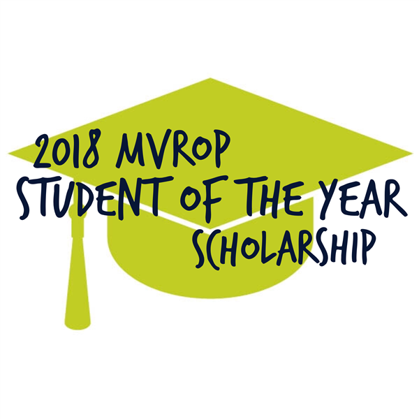 Apply for the 2018 MVROP Student of the Year Scholarship!